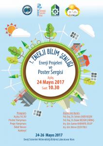 Üniversitemiz Mühendislik Fakültesi Enerji Sistemleri Mühendisliği Bölümü tarafından 24-26 Mayıs 2017 tarihlerinde 1. Enerji Bilim Şenliği kapsamında 'Enerji Projeleri ve Poster Sergisi' düzenlenecektir.
